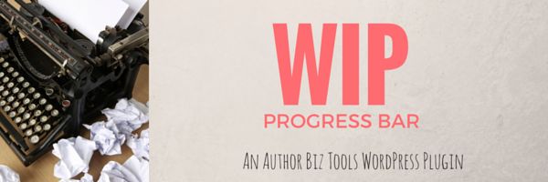 Progress Bar Plugin for Authors and Writers